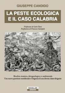 La peste ecologica e il caso Calabria