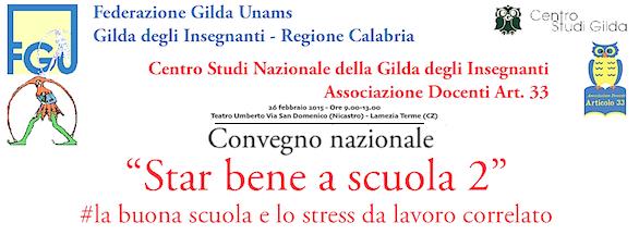 #LaBuonaScuola? @GildaInsegnanti riparte dalla #Calabria con un convegno: Star bene a scuola 2